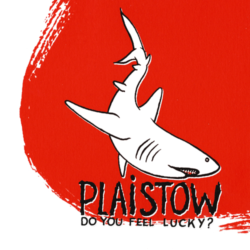 052_Plaistow_Do-You-Feel-Lucky_Front_Large.jpg
